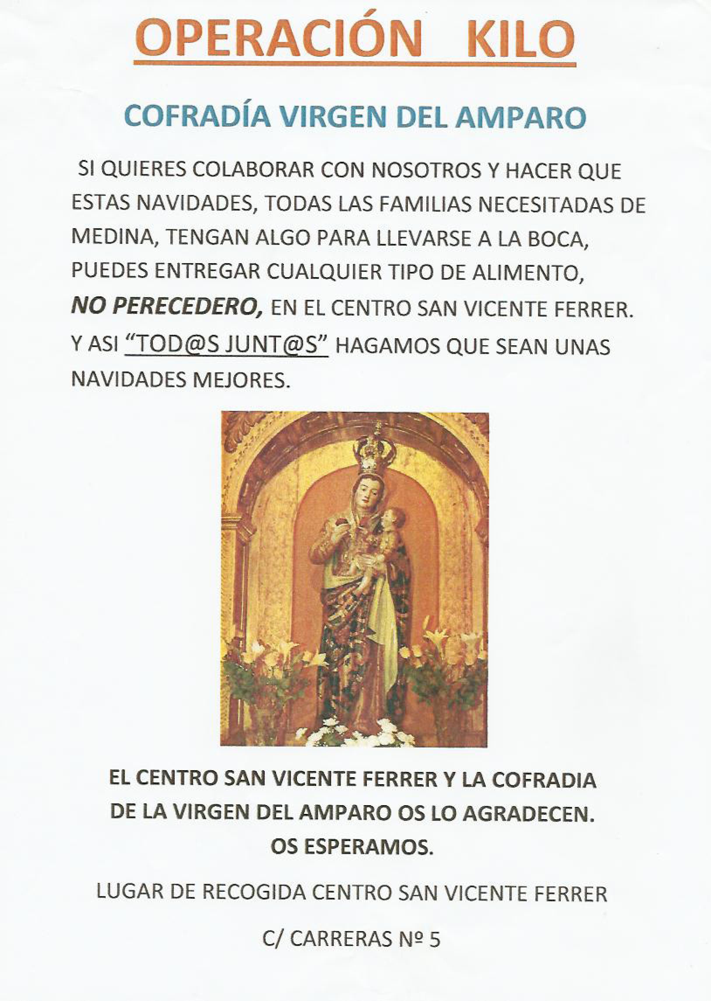 La Cofradía de la Virgen del Amparo Organiza una Operación Kilo